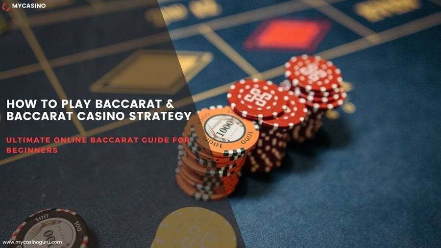 How to play baccarat Online - A complete Guide