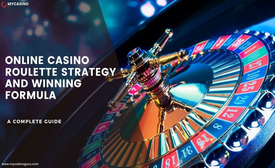 Online Casino Roulette Strategy and Winning Formula – A complete guide