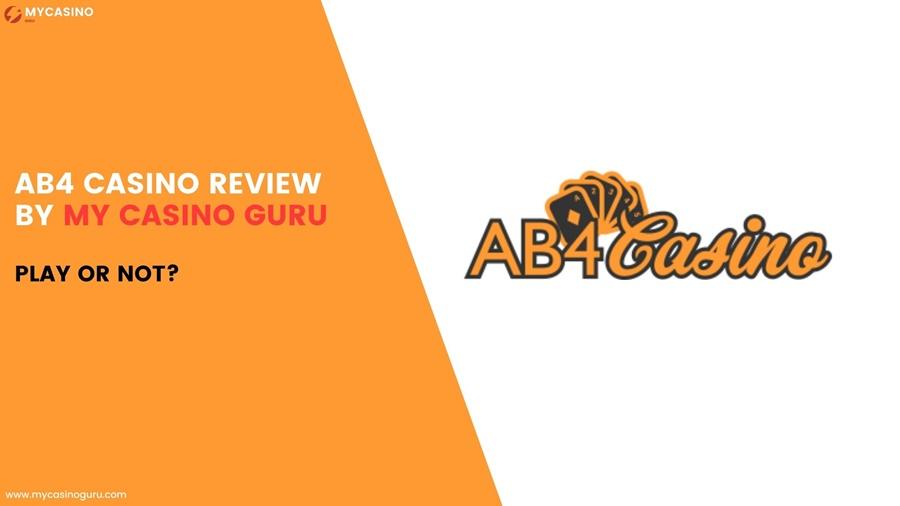 AB4 Casino Review by My Casino Guru – Play or Not?