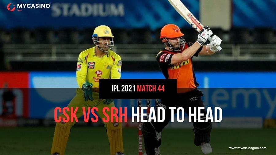CSK VS SRH Head to Head IPL 2021 – Records & Statistics
