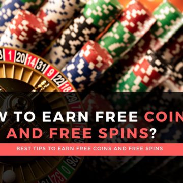 How to earn Free Coins and Free Spins?