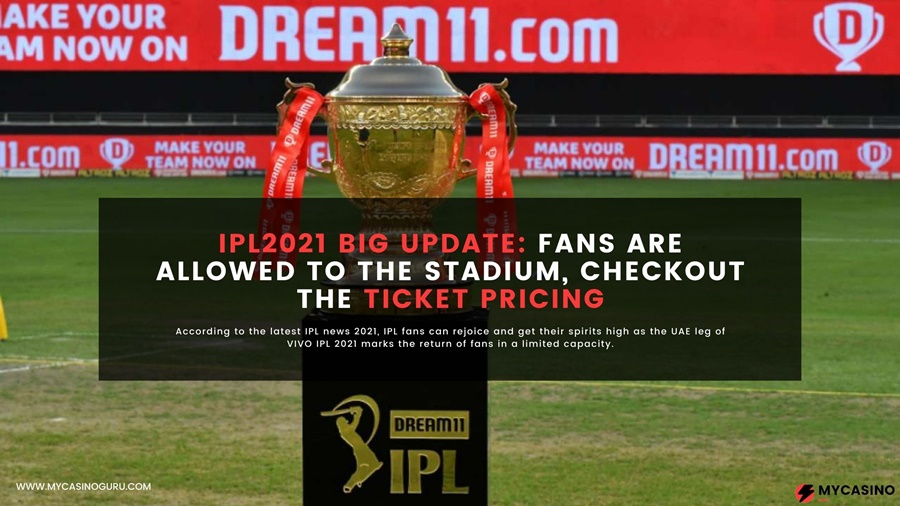 Big IPL 2021 Update: Fans are allowed to the stadium, Checkout the tickets pricing