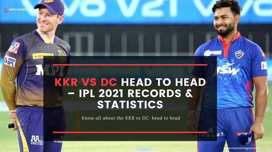 KKR vs DC Head to Head IPL 2021: Report & Statistics