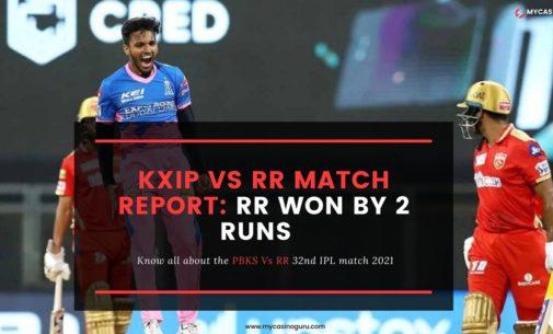 Laporan Pertandingan KIXP VS RR IPL 2021 – RR Dimenangkan 2 Runs