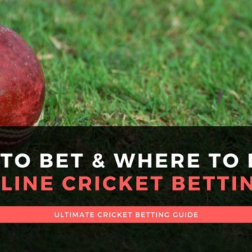 ONLINE CRICKET BETTING - HOW & WHERE TO BET?