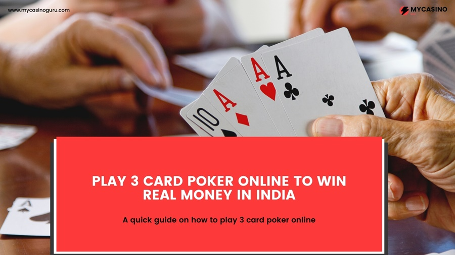 Play 3 Card Poker Online Real Money in India