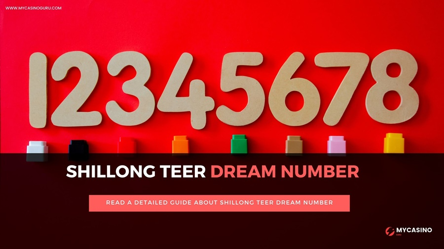 Shillong Teer Dream Number – A Complete Guide