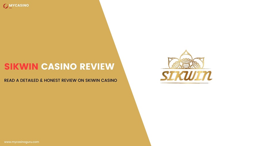 SIKWIN CASINO REVIEW – PLAY OR NOT?