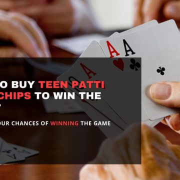 How to Buy Teen Patti Gold Chips? Guide to winning Teen Patti