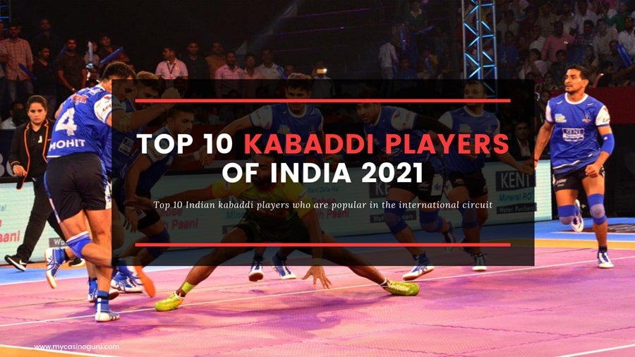 Top 10 Indian Kabaddi Players – who is your favorite?