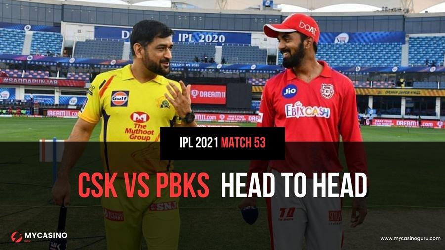 CSK vs KXIP Head to Head Match 53 IPL 2021 – Report & Stats