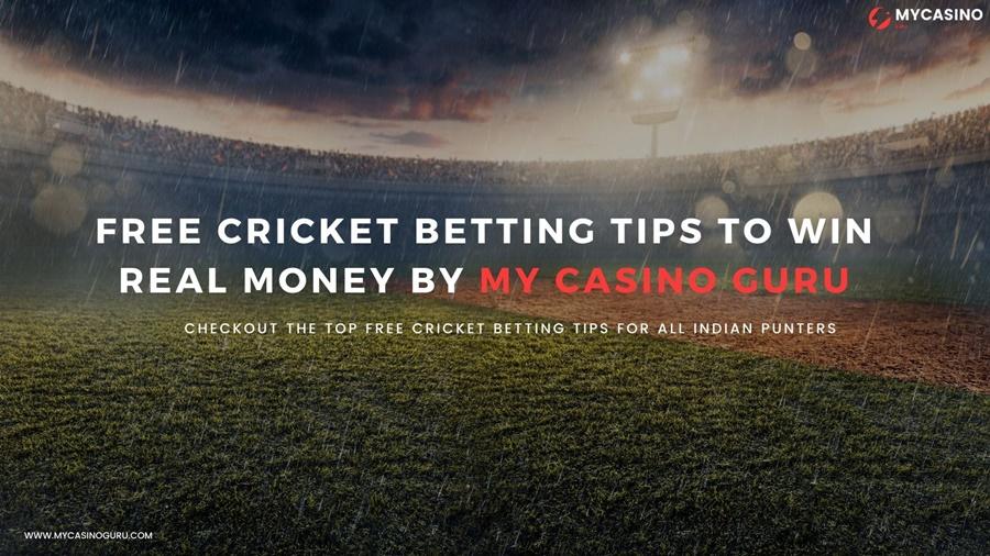 Free Cricket Betting Tips to Win Real Money by My Casino Guru