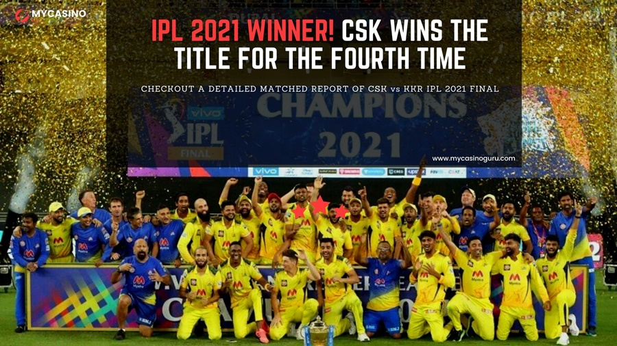 IPL Final Match Report CSK vs KKR – CSK Wins the Title for the Fourth Time.