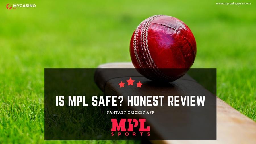 Is MPL Safe