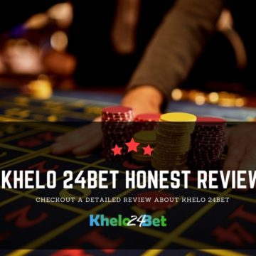Khelo 24Bet Review - Trust Or Not?