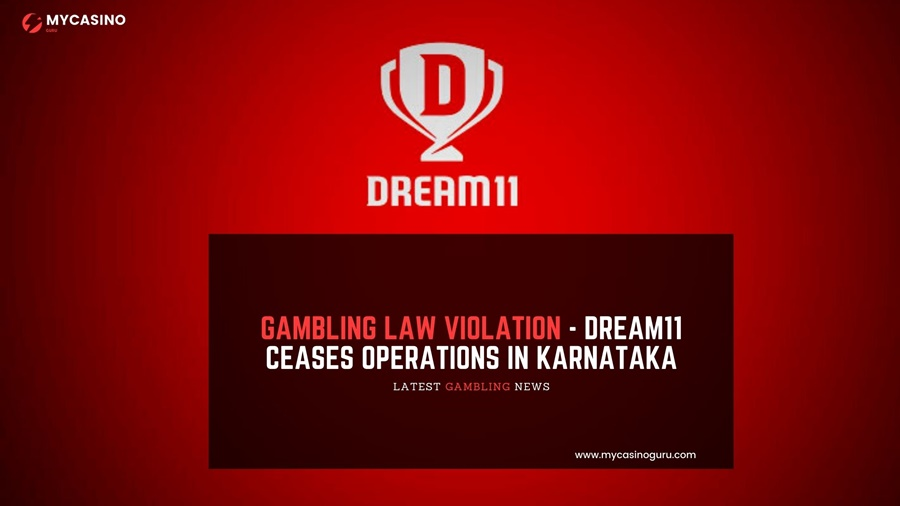 Gambling law Violation – Dream11 Ceases Operations in Karnataka