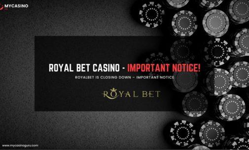 RoyalBet Casino – Closing Down!