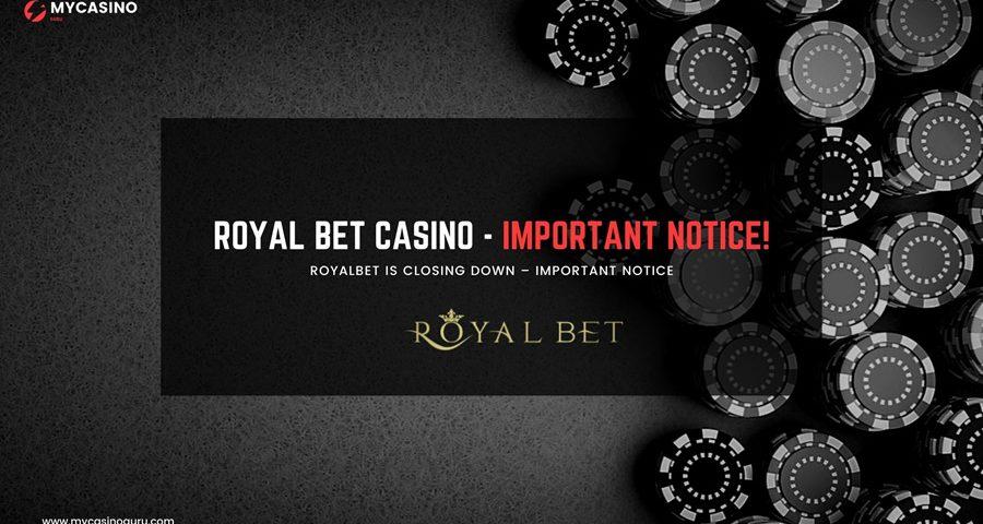 RoyalBet Casino - Closing Down!