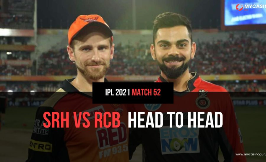 RCB vs SRH Head to Head Match 52 IPL 2021 – Records and Stats