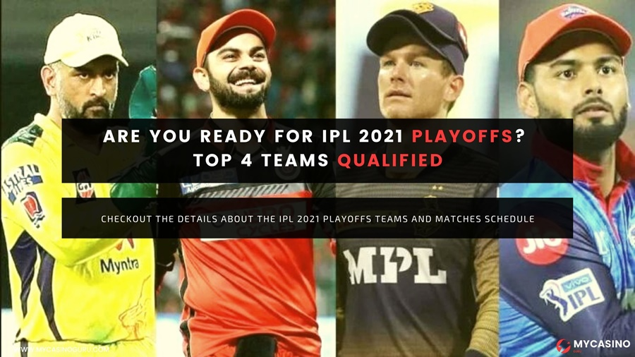 Are You Ready For IPL 2021 Playoffs? Top 4 Teams Qualified